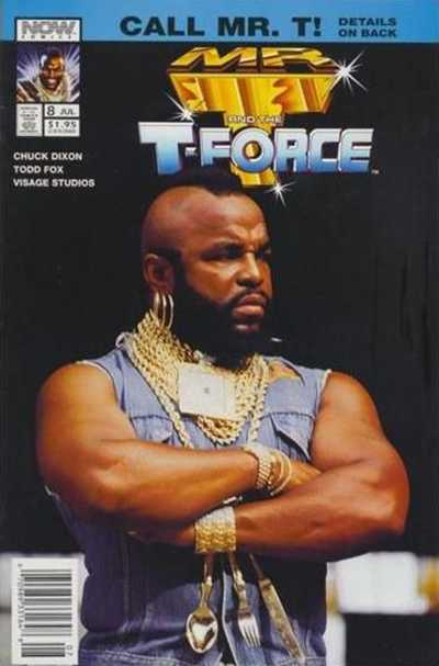 Mr. T and the T-Force #8