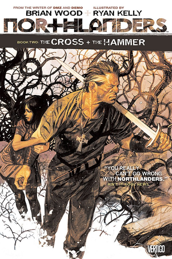 Northlanders Vol. 2: The Cross and the Hammer TP