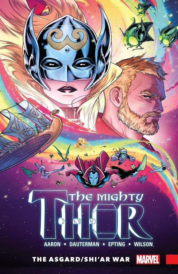 The Mighty Thor Vol. 3: Asgard / Shi'ar War TP