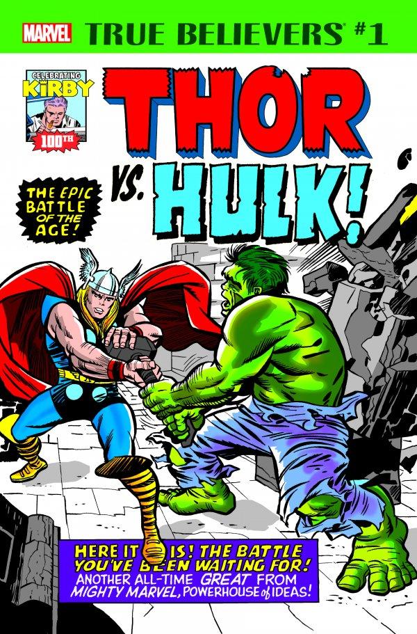 True Believers: Kirby 100th - Thor Vs. Hulk