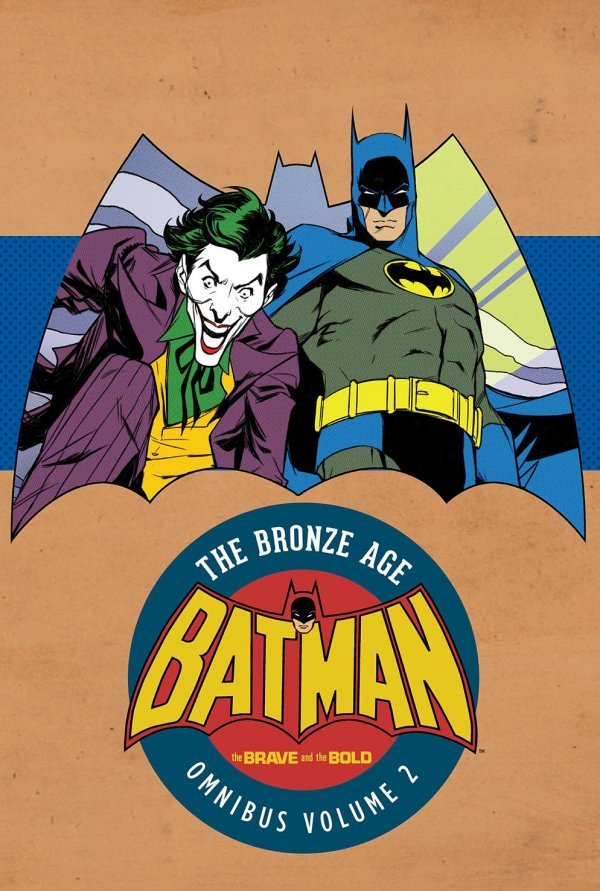 Batman: The Brave and the Bold - The Bronze Age Omnibus Vol. 2 HC