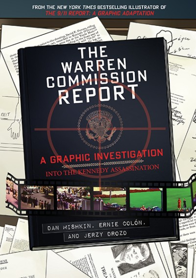Warren Commission Report: A Graphic Investigation into the Kennedy Assassination #1