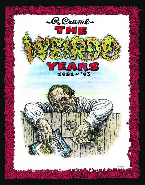 The Weirdo Years: 1981-'93 HC