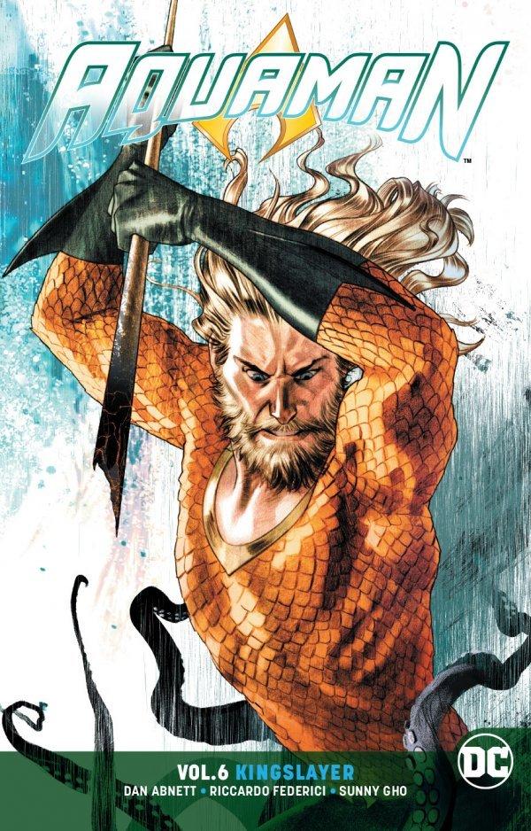 Aquaman Vol. 6: Kingslayer TP