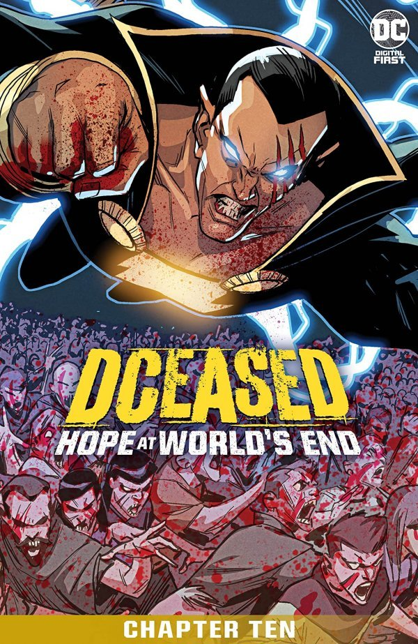 DCeased: Hope At World's End Chapter #10 review