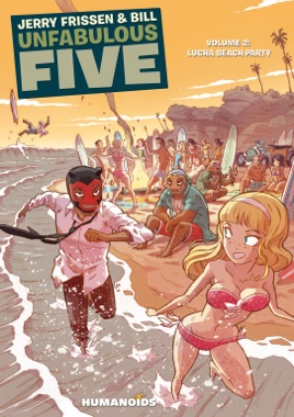 Unfabulous Five #2