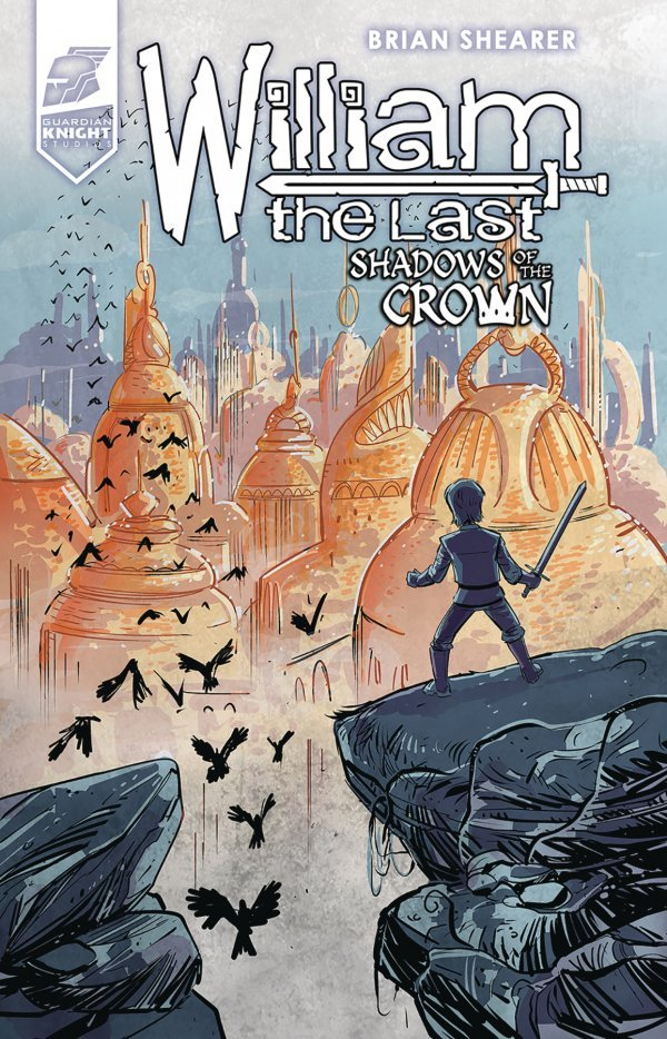William the Last: Shadows Of The Crown #4 review