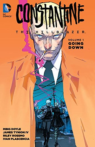 Constantine the Hellblazer Vol. 1: Going Down TP