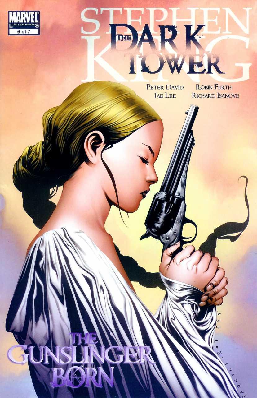 The Dark Tower: The Gunslinger Born #6