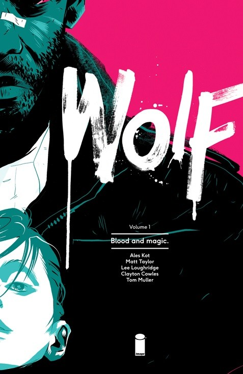 Wolf Vol. 1: Blood and Magic TP