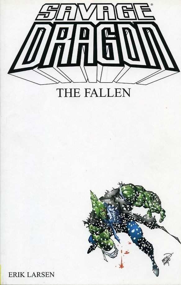 Savage Dragon Vol. 3: The Fallen TP