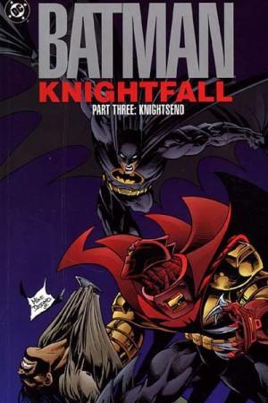 Batman: Knightfall Part Three - Knightsend TP