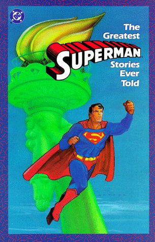 The Greatest Superman Stories Ever Told TP