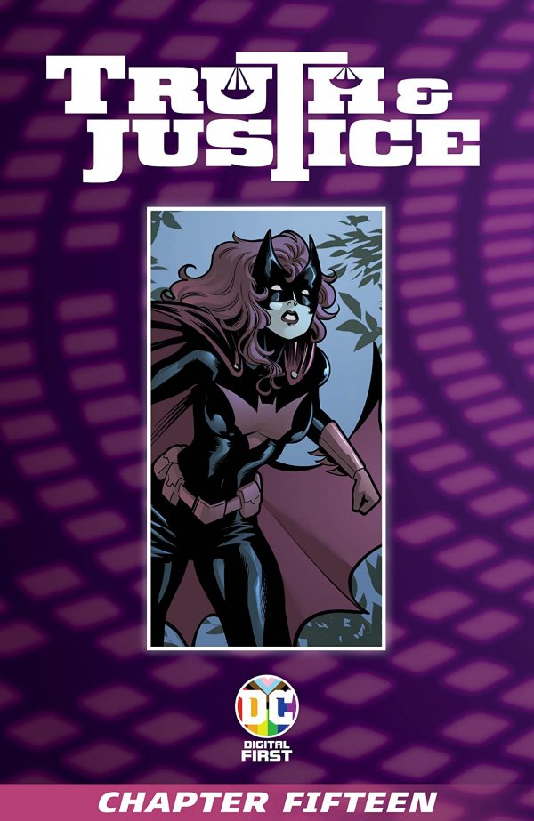 Truth & Justice Chapter #15