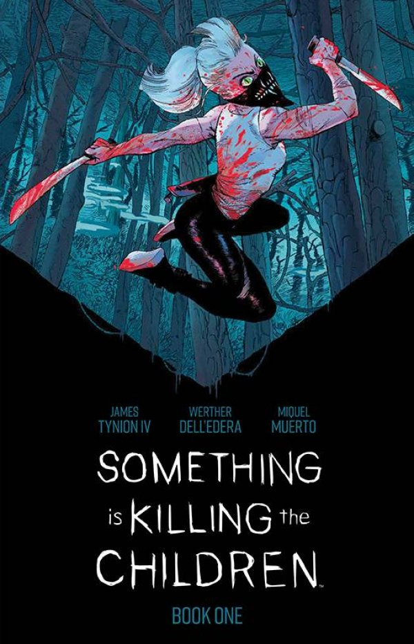 Something Is Killing The Children Deluxe Edition Book One HC