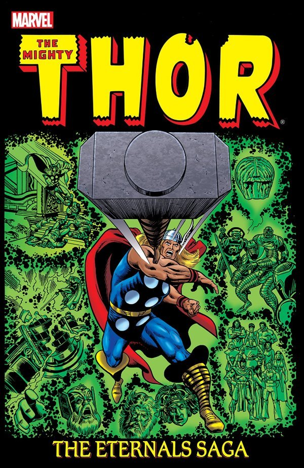 The Mighty Thor: The Eternals Saga Vol. 2 TP