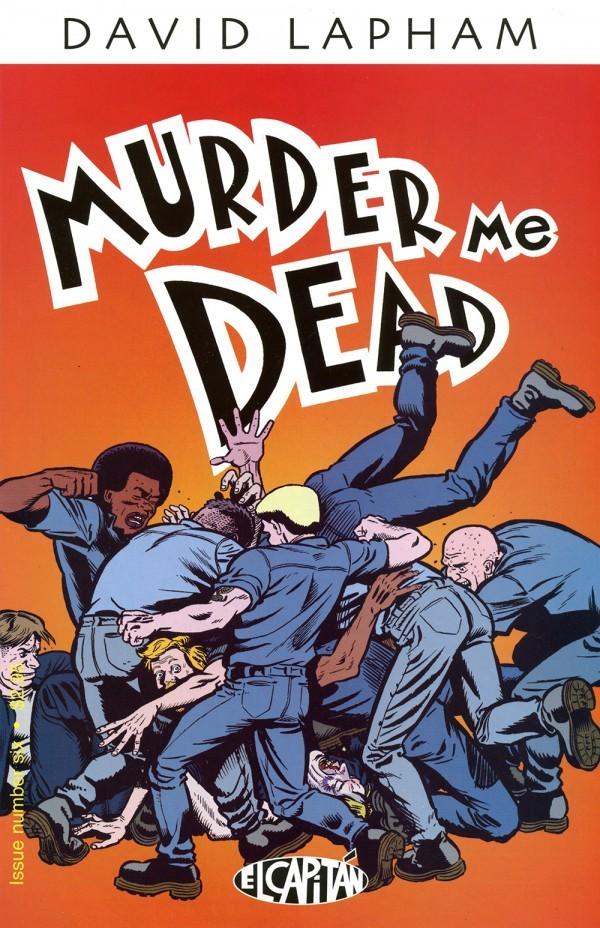 Murder Me Dead #6