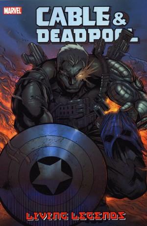 Cable & Deadpool Vol. 5: Living Legends TP