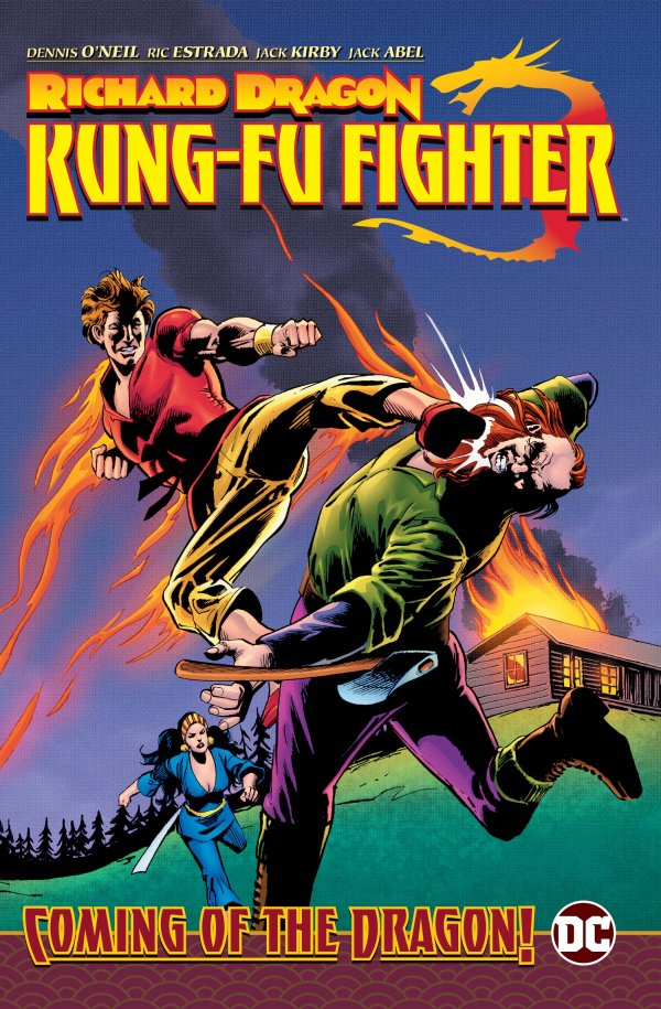 Richard Dragon, Kung Fu Fighter: The Coming of the Dragon! HC