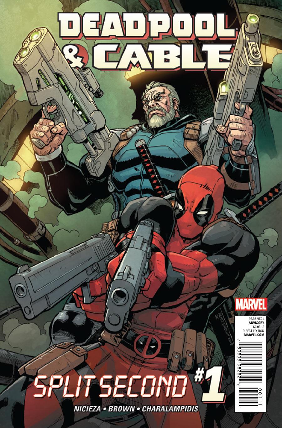 Deadpool & Cable: Split Second #1