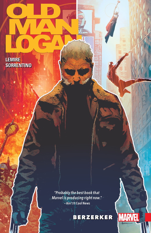 Wolverine: Old Man Logan Vol. 1: Berzerker TP