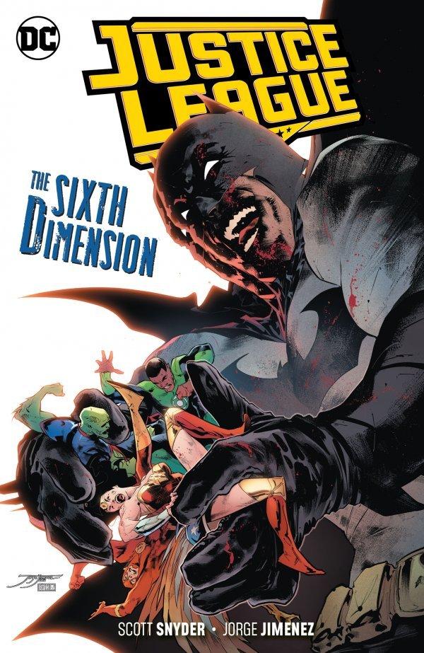 Justice League Vol. 4: The Sixth Dimension TP