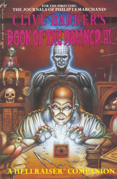 Clive Barker's Book Of The Damned: A Hellraiser Companion #3