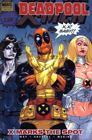 Deadpool Vol. 3: X Marks The Spot HC