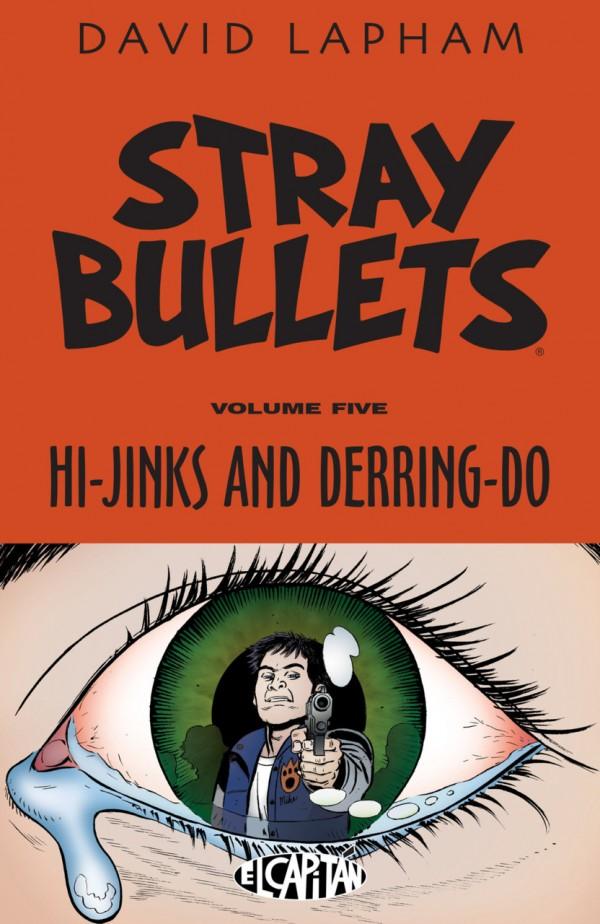 Stray Bullets Vol. 5: Hi-jinks & Derring-do TP