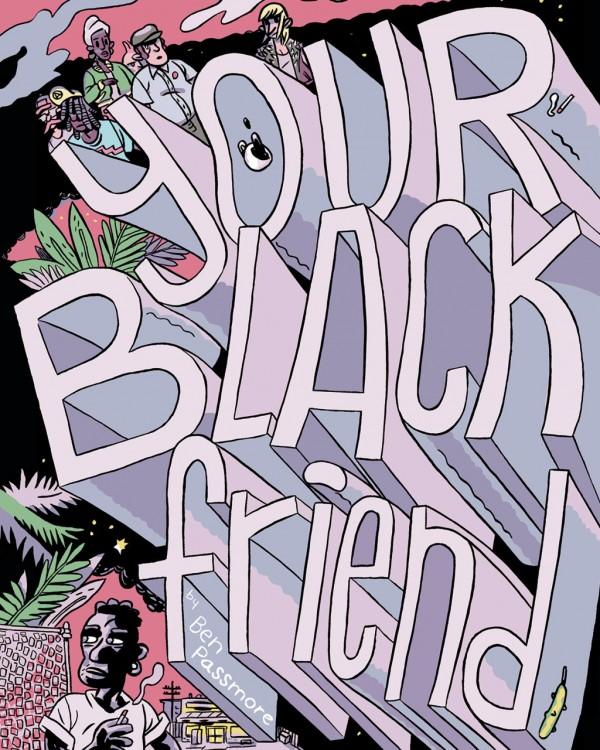 Your Black Friend #1