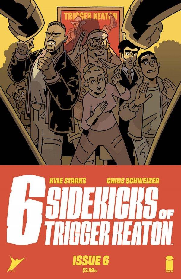 The Six Sidekicks of Trigger Keaton #6