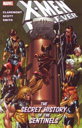 X-Men Forever Vol. 2: The Secret History of the Sentinels TP
