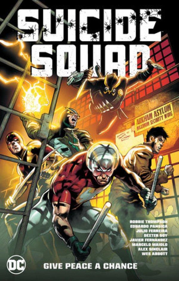 Suicide Squad Vol. 1: Give Peace a Chance TP