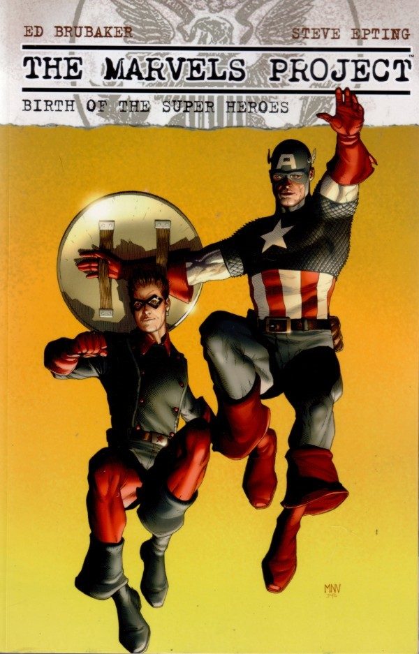 The Marvels Project: Birth of the Super Heroes HC