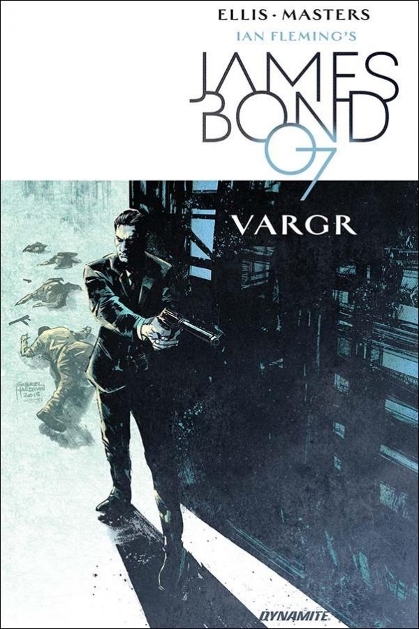 James Bond Vol. 1: Vargr TP