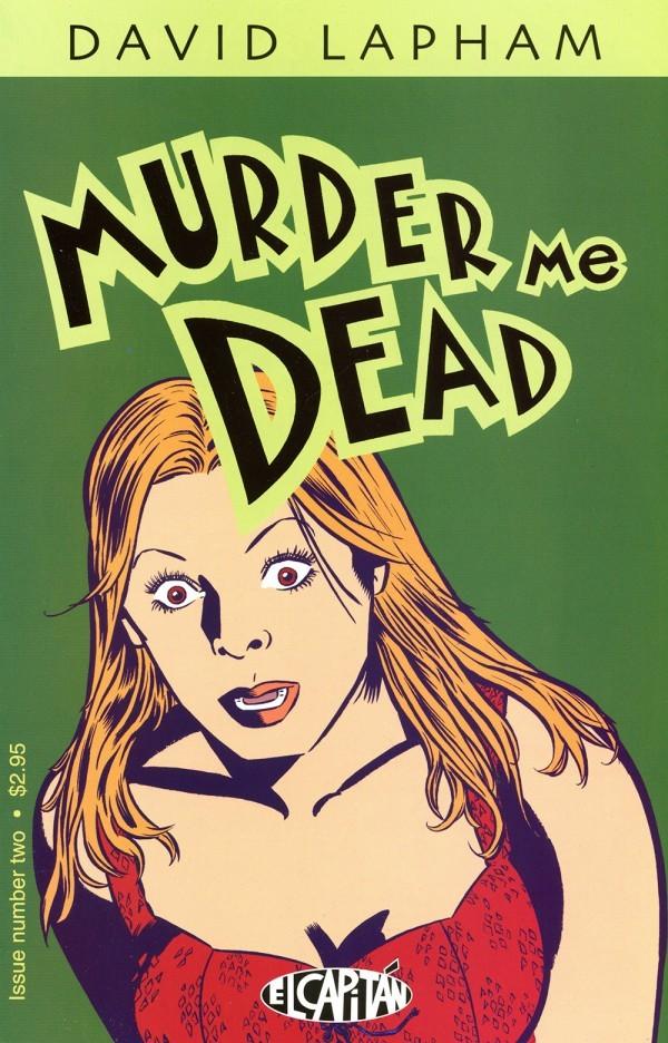 Murder Me Dead #2