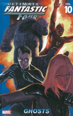 Ultimate Fantastic Four Vol. 10: Ghosts TP