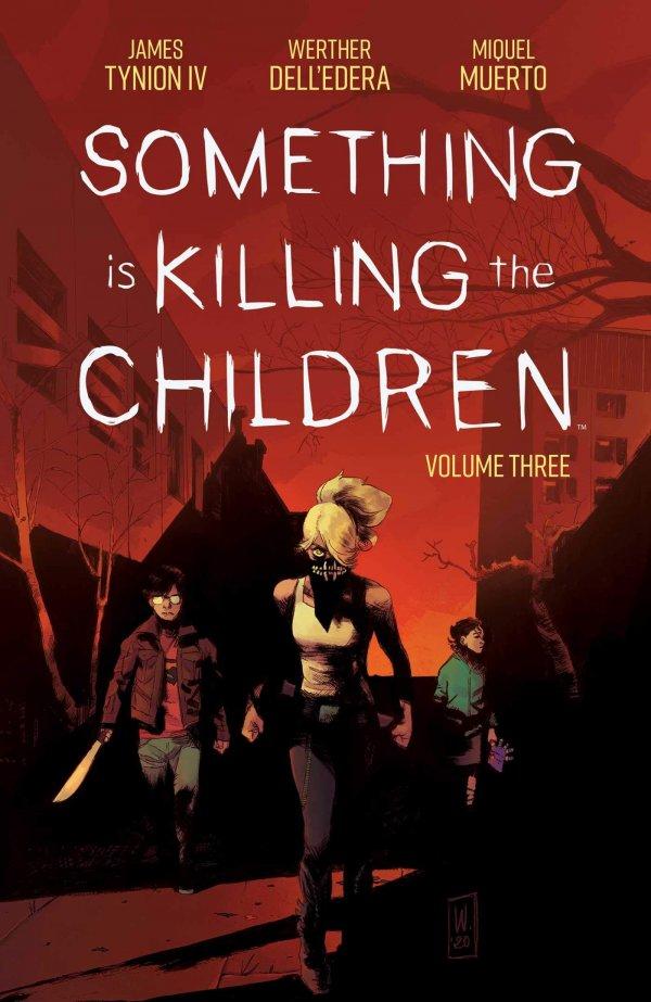 Something Is Killing The Children Vol. 3 TP