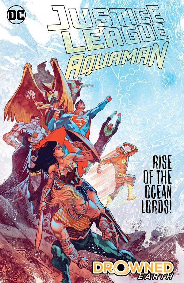 Justice League / Aquaman: Drowned Earth HC