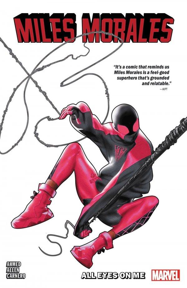 Miles Morales: Spider-Man Vol. 6: All Eyes on Me TP