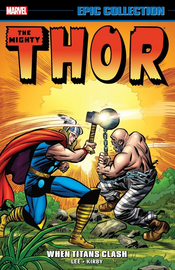 The Mighty Thor Epic Collection: When Titans Clash TP