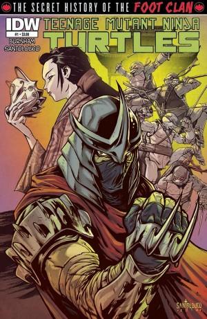 Teenage Mutant Ninja Turtles: The Secret History of the Foot Clan #1