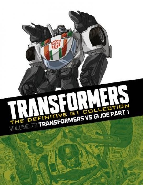 Transformers The Definitive G1 Collection Vol. 073 Transformers Vs Gi Joe Part 1