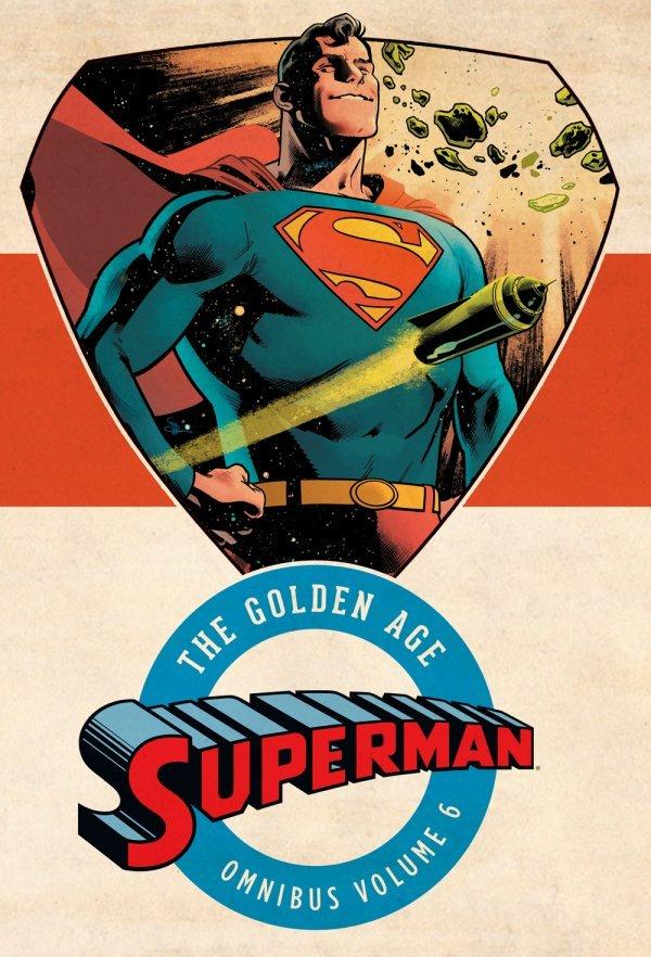 Superman the Golden Age Omnibus Vol. 6 HC