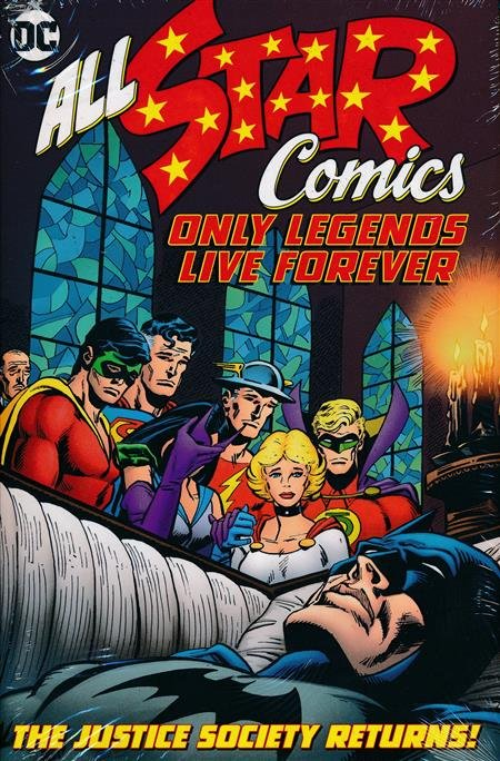 All-Star Comics Only Legends Live Forever