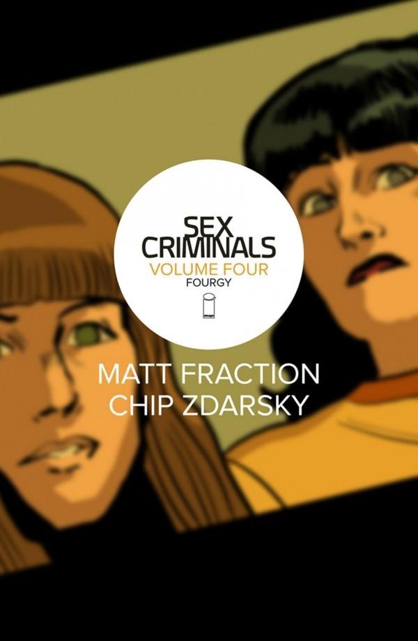 Sex Criminals Vol. 4: Fourgy! TP