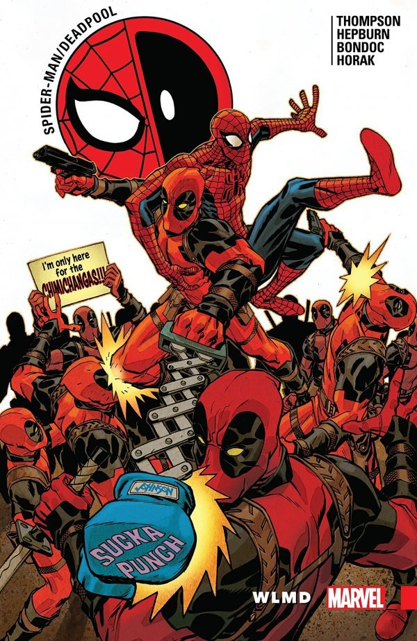 Spider-Man / Deadpool Vol. 6: WLMD TP