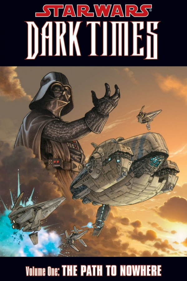 Star Wars: Dark Times Vol. 1: The Path to Nowhere TP