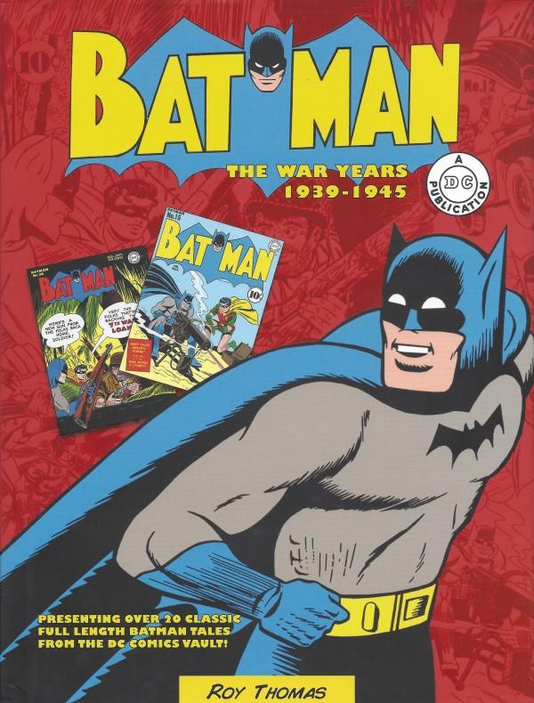 Batman: The War Years 1939-1945 HC