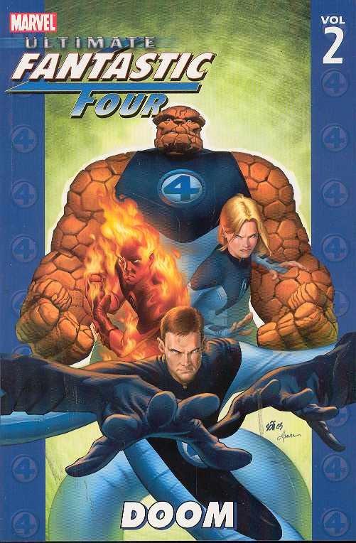 Ultimate Fantastic Four Vol. 2: Doom TP